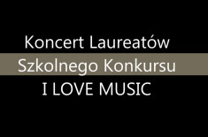 Koncert laureatów I LOVE MUSIC 2012